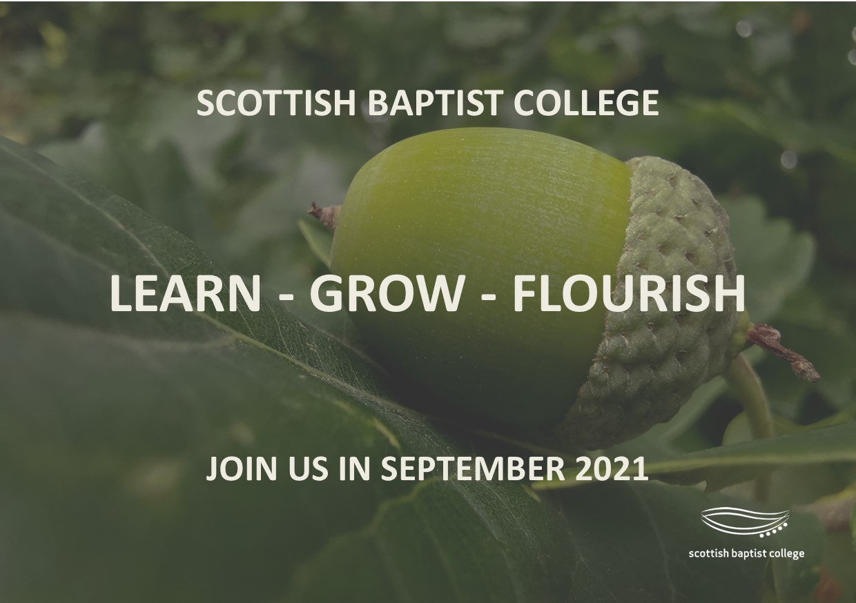 Onwards and Upwards: Scottish Baptist College Online and On-Campus